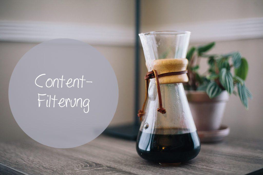 Bei der Content-Filterung werden die gesammelten Inhalte anhand von vorher bestimmten Kriterien ausgesiebt.